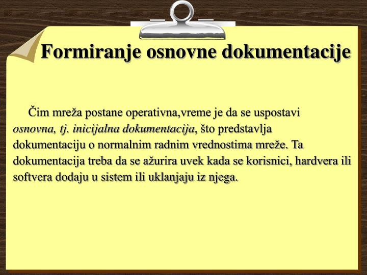 Formiranje osnovne dokumentacije
