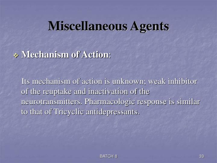 Miscellaneous Agents