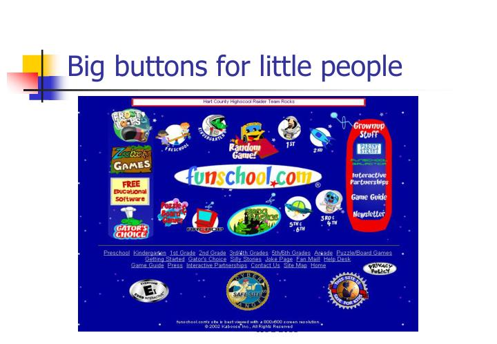 Big buttons for little people