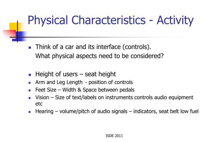 Physical Characteristics - Activity