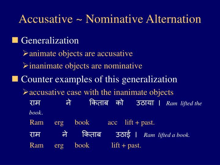 Accusative ~ Nominative Alternation