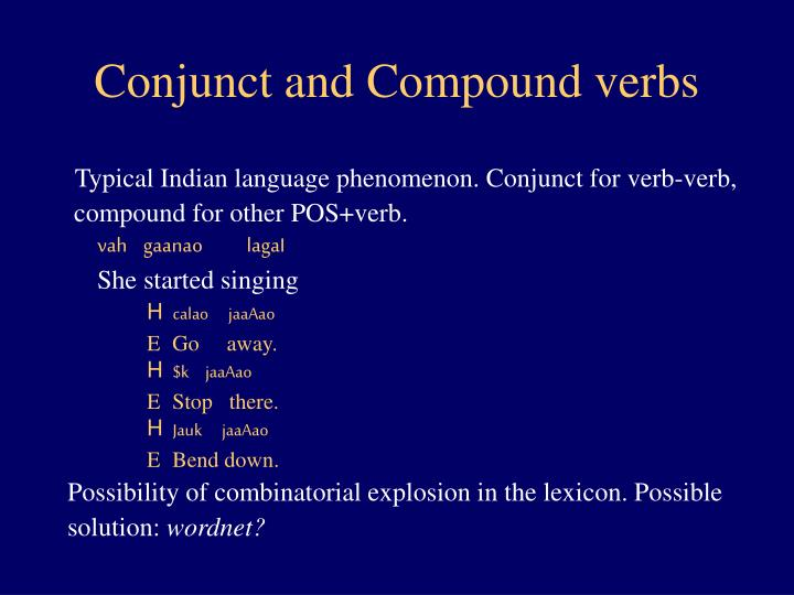 Conjunct and Compound verbs