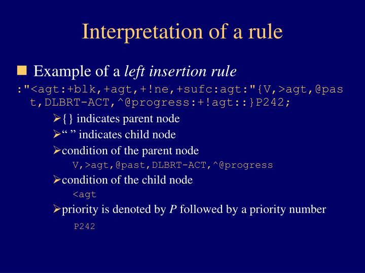Interpretation of a rule