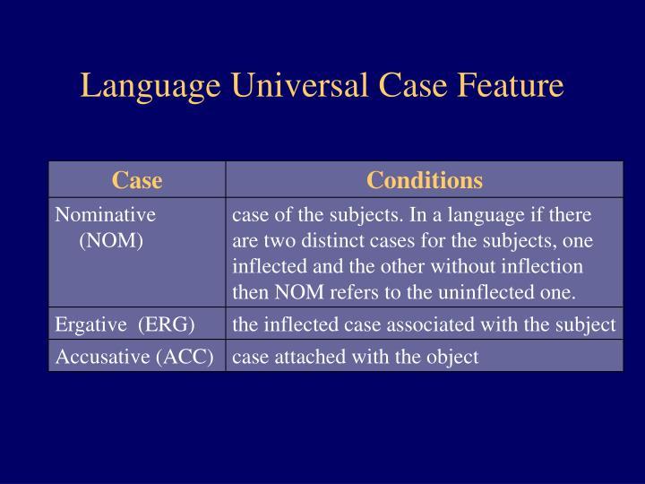 Language Universal Case Feature