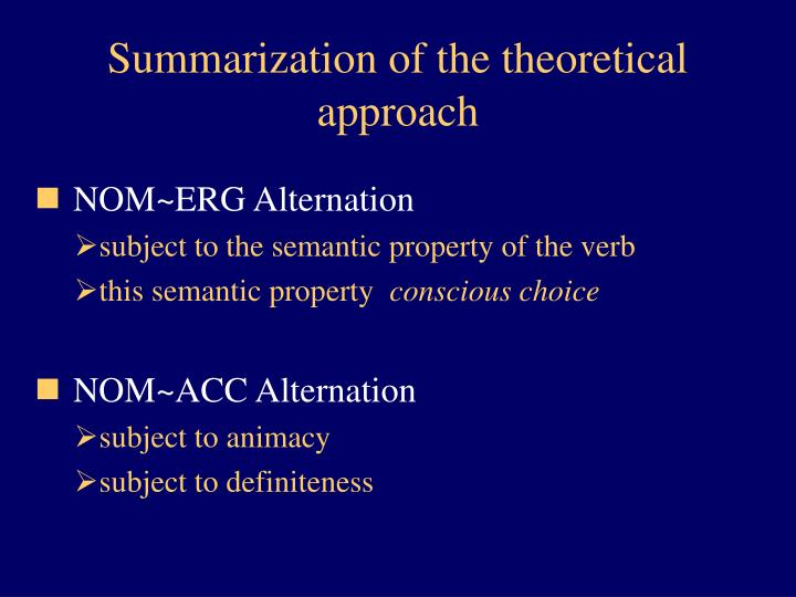 Summarization of the theoretical approach