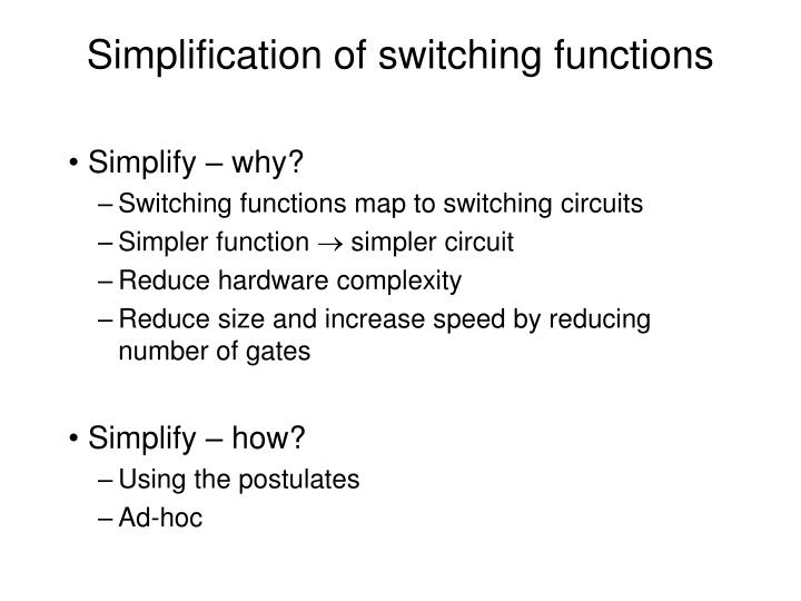 Simplification of switching functions