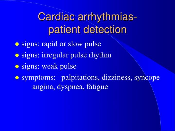 Cardiac arrhythmias patient detection