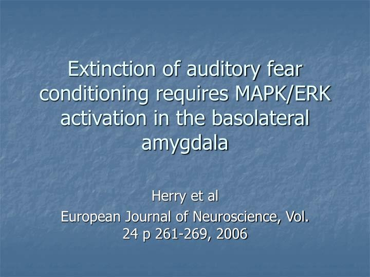 Extinction of auditory fear conditioning requires mapk erk activation in the basolateral amygdala