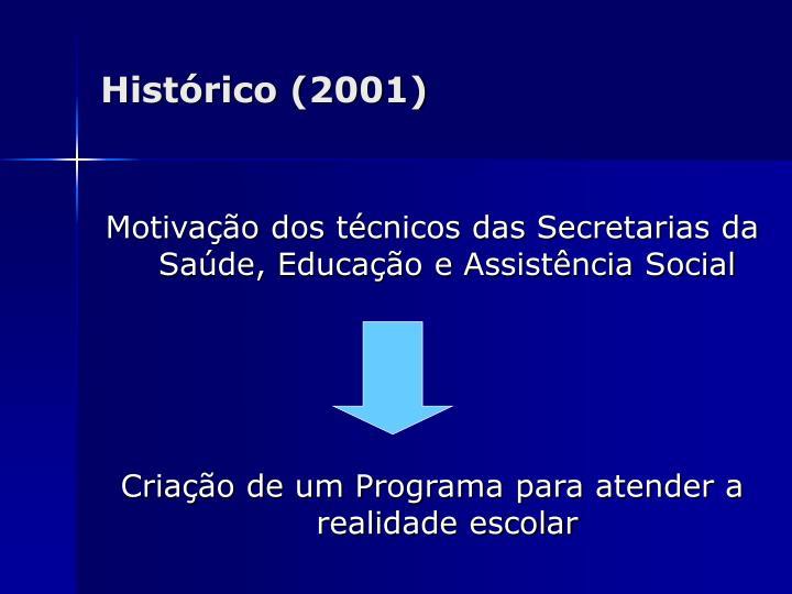 Histórico (2001)