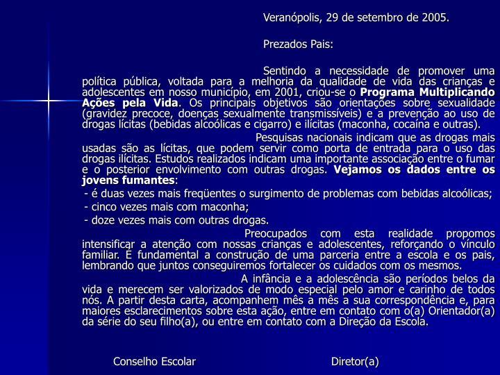 Veranópolis, 29 de setembro de 2005.
