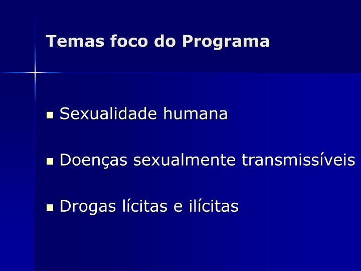 Temas foco do Programa