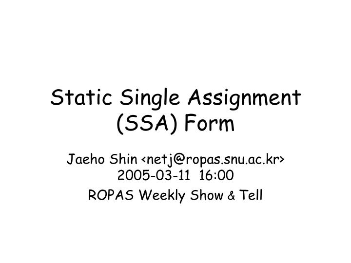 Static single assignment ssa form