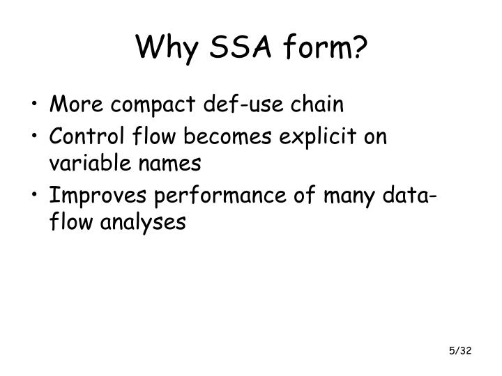 Why SSA form?