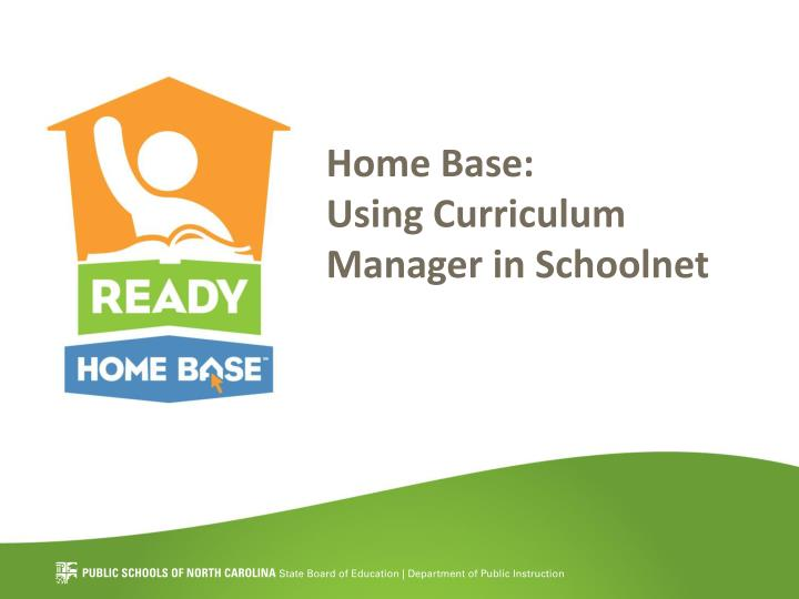 home base using curriculum manager in schoolnet