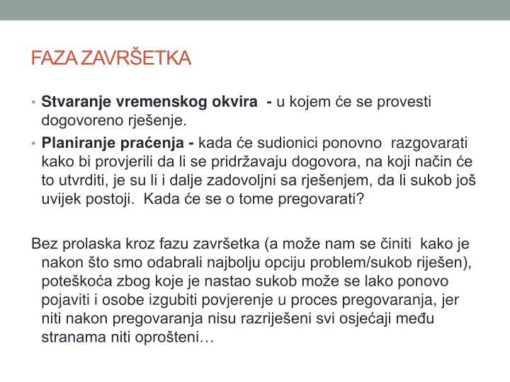 FAZA ZAVRŠETKA