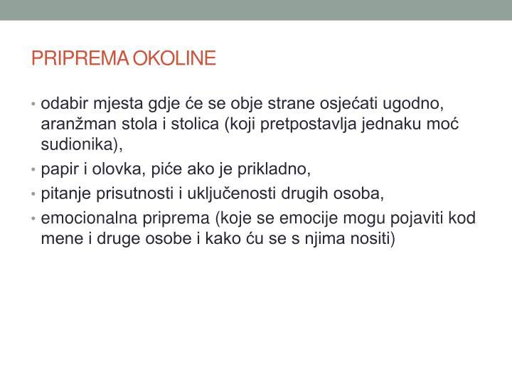 PRIPREMA OKOLINE