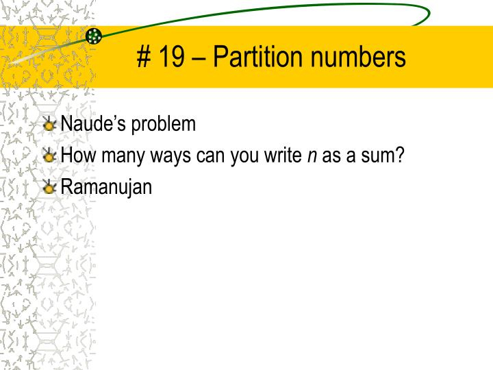 # 19 – Partition numbers