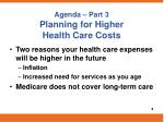agenda part 3 planning for higher health care costs