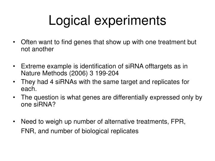 Logical experiments