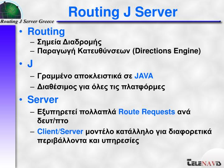 Routing j server