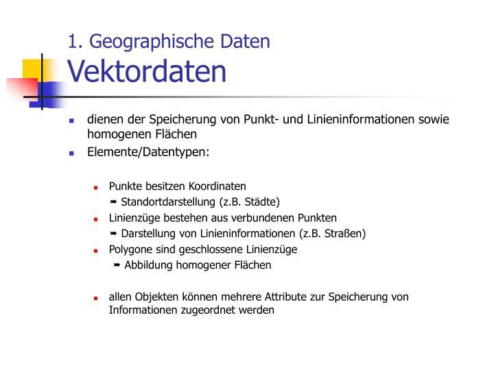 1. Geographische Daten