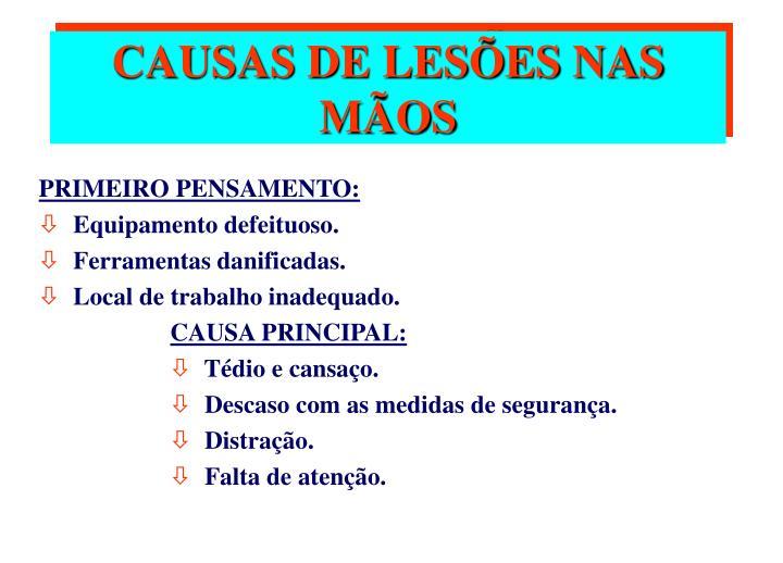 PRIMEIRO PENSAMENTO: