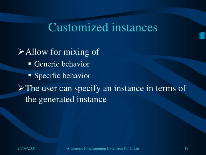 Customized instances