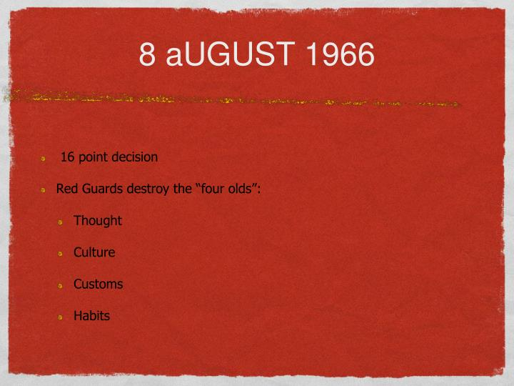 8 aUGUST 1966