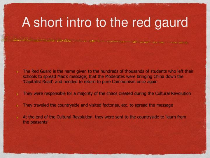 A short intro to the red gaurd