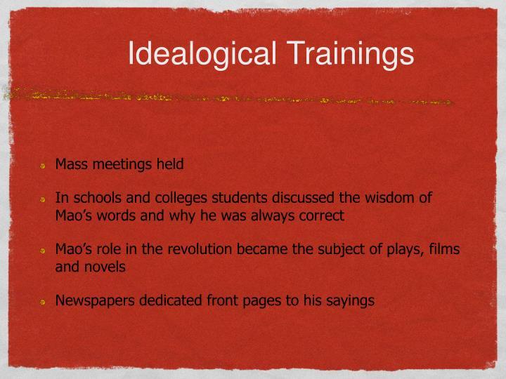 Idealogical Trainings