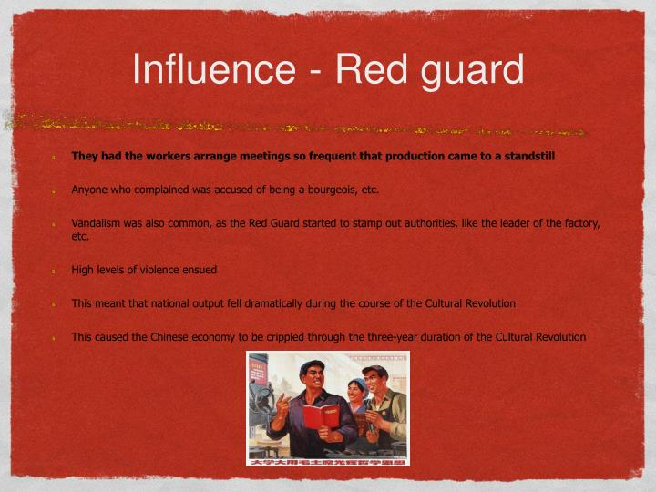 Influence - Red guard