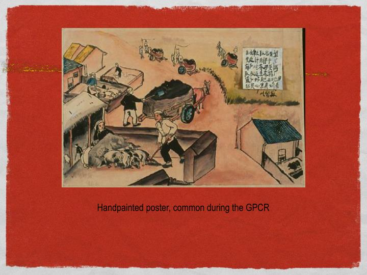 Handpainted poster, common during the GPCR