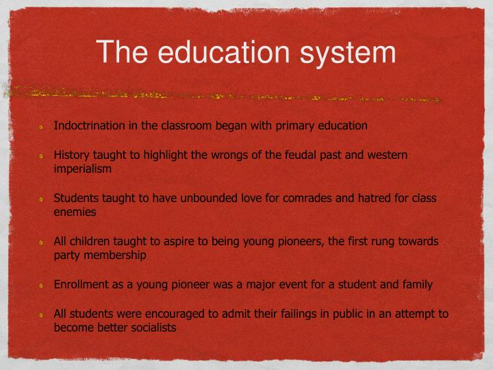 The education system