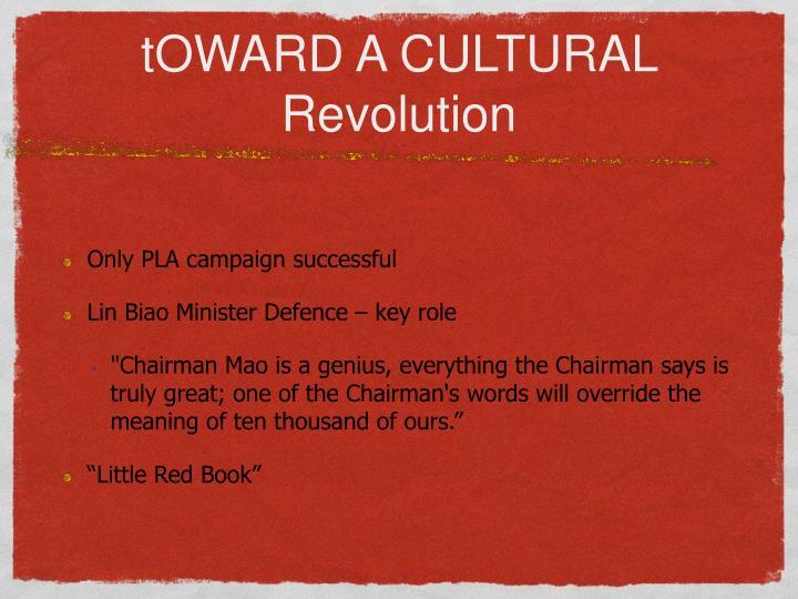 tOWARD A CULTURAL Revolution