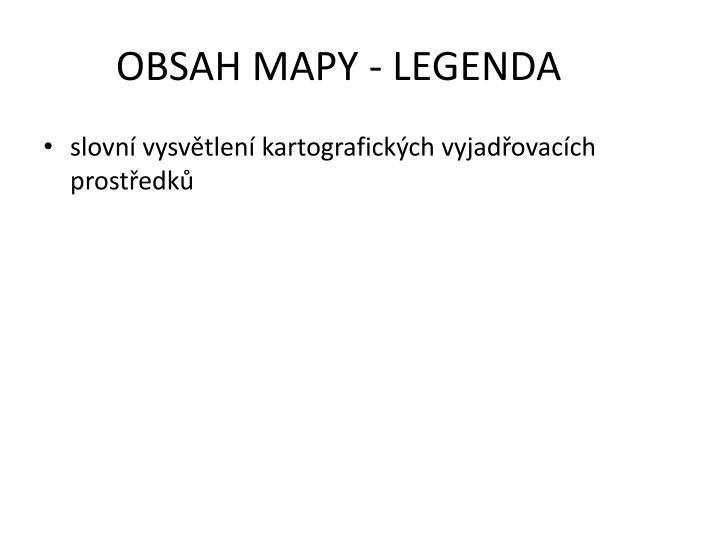 OBSAH MAPY - LEGENDA