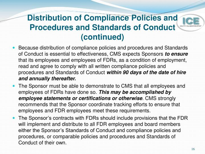 Distribution of Compliance Policies and Procedures and Standards of Conduct (continued)