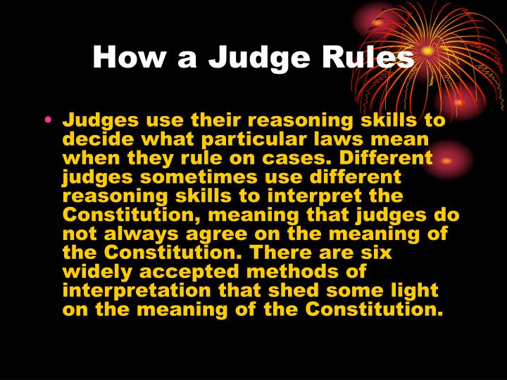 How a Judge Rules