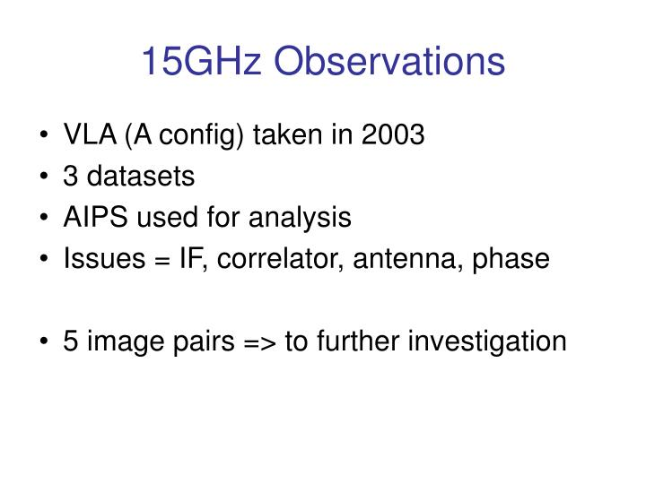 15GHz Observations