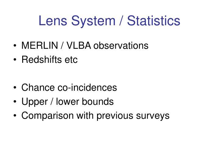 Lens System / Statistics