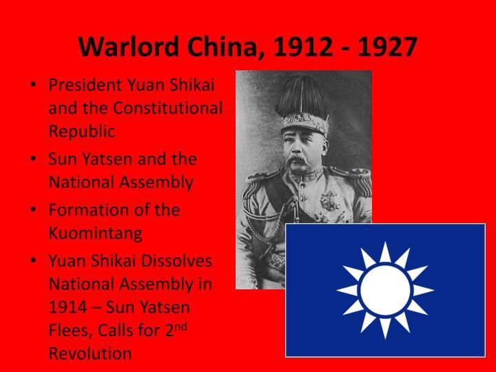 Warlord China, 1912 - 1927