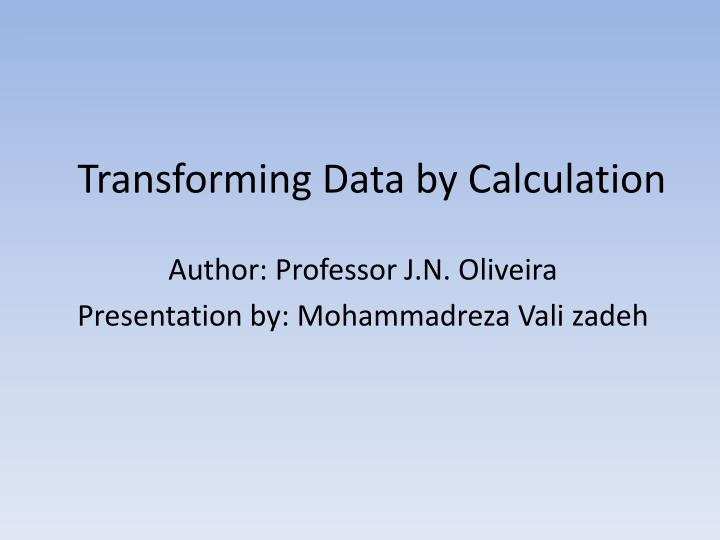 transforming data by calculation n.