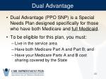 dual advantage
