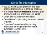 silver rx highlights