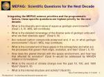 mepag scientific questions for the next decade
