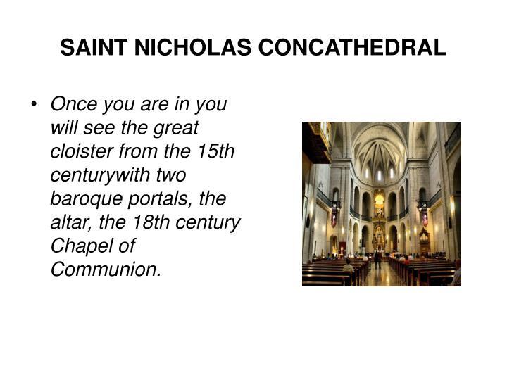 SAINT NICHOLAS CONCATHEDRAL