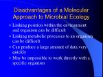disadvantages of a molecular approach to microbial ecology