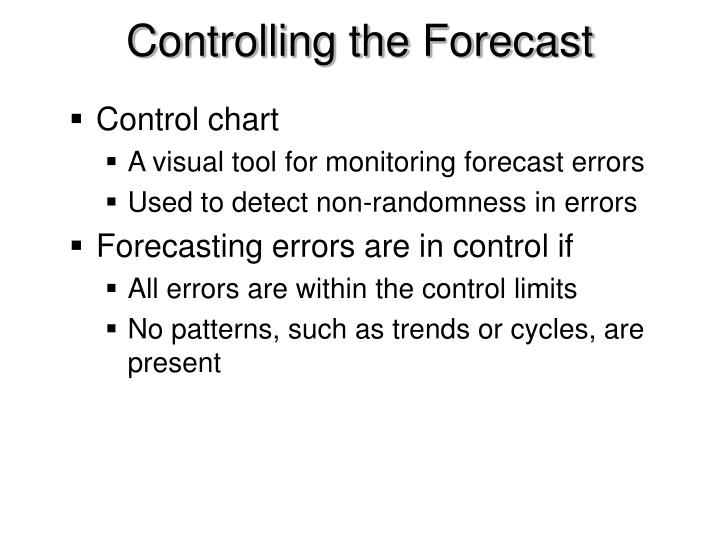 Controlling the Forecast