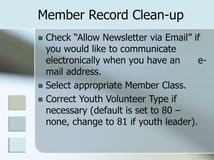 Member Record Clean-up