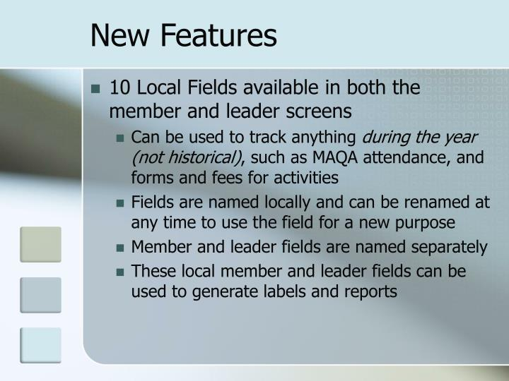 New Features