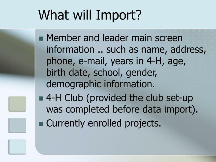 What will Import?
